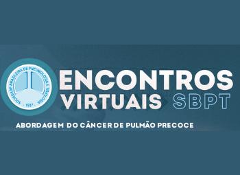 Encontros Virtuais 17/09 – abordagem do câncer de pulmão precoce (vídeo)