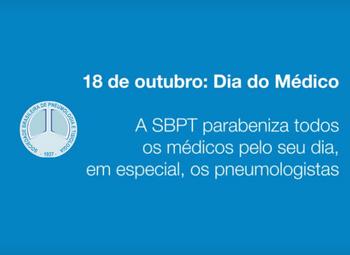 18 de outubro: SBPT presta homenagem pelo Dia do Médico